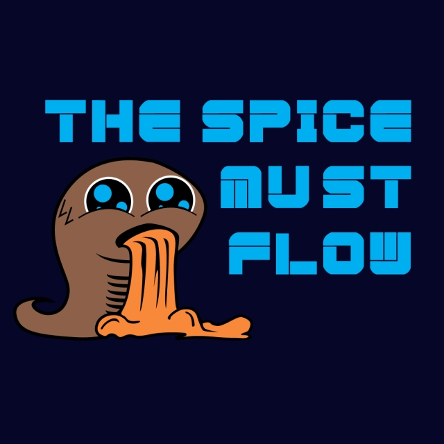 the spice must flow